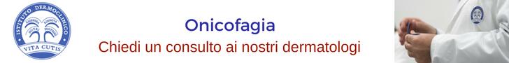 Onicofagia: consulto online del migliore dermatologo a Milano all'Istituto Dermoclinico Vita Cutis Plinio