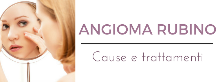 Angioma rubino: i migliori consigli del Dermatologo Antonino Di Pietro dell'Istituto Dermoclinico Vita Cutis di Milano