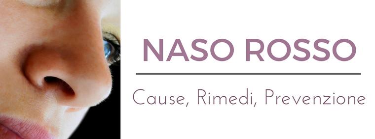 Naso rosso: i migliori consigli del Dermatologo Antonino Di Pietro dell'Istituto Dermoclinico Vita Cutis di Milano