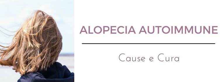 Alopecia autoimmune: i migliori consigli del Dermatologo Antonino Di Pietro dell'Istituto Dermoclinico Vita Cutis di Milano
